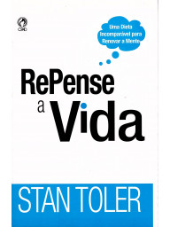 Repense a Vida - Stan Toler