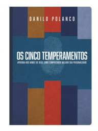 Os Cinco Temperamentos - Daniel Polanco