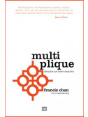 Multiplique - Francis Chan & Mark Beuving